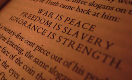 -War is Peace. Freedom is Slavery. Ignorance is strength-. Flickr-Jason llagan. Some rights reserved.jpg