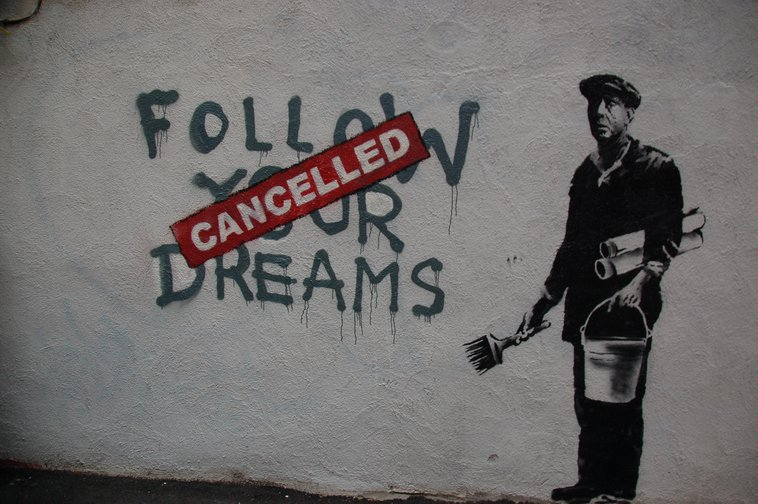 """Follow your dreams"", Banksy"