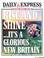 "Daily Express front page, 1 February 2020: ""Rise and shine... it's a glorious new Britain"""