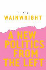 Wainwright - A New Politics from the Left.jpeg