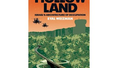 """Hollow Land"" by Eyal Weizman (Verso, 2007)"