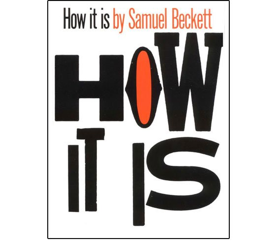 How It Is, Samuel Beckett