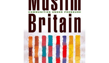 """Muslim Britain: communities under pressure,"" Tahir Abbas"